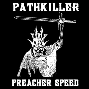 PATHKILLERpreacherspeedcover